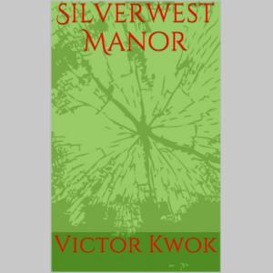 Silverwest Manor (Silverwest Trilogy)