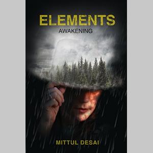 Elements: Awakening (The Elements Series Book 1)