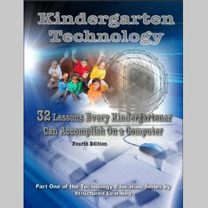Kindergarten Technology: 32 Lessons Every Kindergartner Can Accomplish