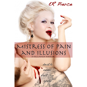 Mistress of Pain and Illusions