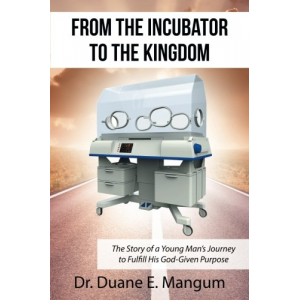 From the Incubator to the Kingdom