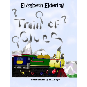 Train of Clues (A Mystery Destination Story)