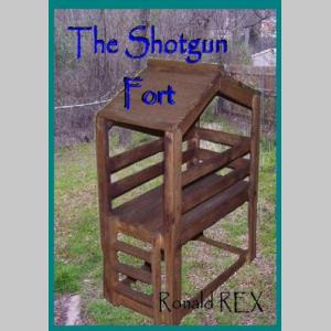 Shotgun Fort (Fort Guidebook Book 2)
