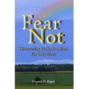 Fear Not: Discovering God's Promises for Our Lives