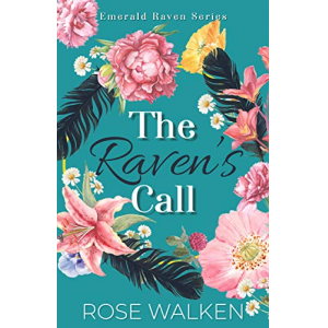 The Raven's Call: Emerald Raven Series (Book One in a CIA Spy Mystery Romance)