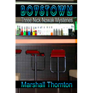 Boystown: Three Nick Nowak Mysteries