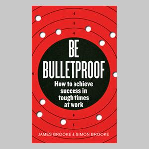Be Bulletproof