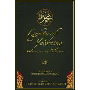 Lights of Yearning: In Praise of the Most Praised