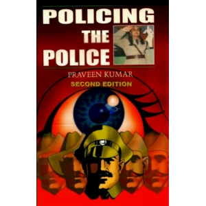 POLICING THE POLICE   Enlarged 2nd Edition