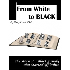 From White to Black: The Story of a Black Family that Started off White