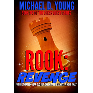 Rook: Revenge (Chess Quest Book 3)