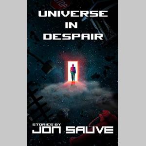 Universe in Despair: Stories (Inverted Universe)
