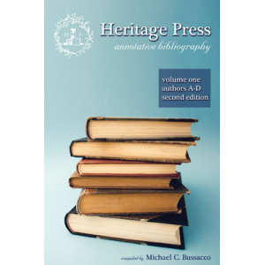 Heritage Press: Annotative Bibliography Volume 1