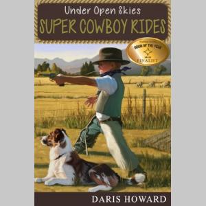 Super Cowboy Rides (Under Open Skies)