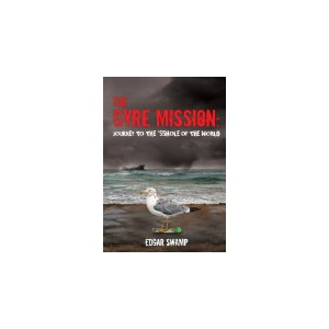 The Gyre Mission:Journey to the *sshole of the World