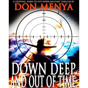 Down Deep and Out of Time