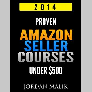 Proven Amazon Seller Courses Under $500 (2014)