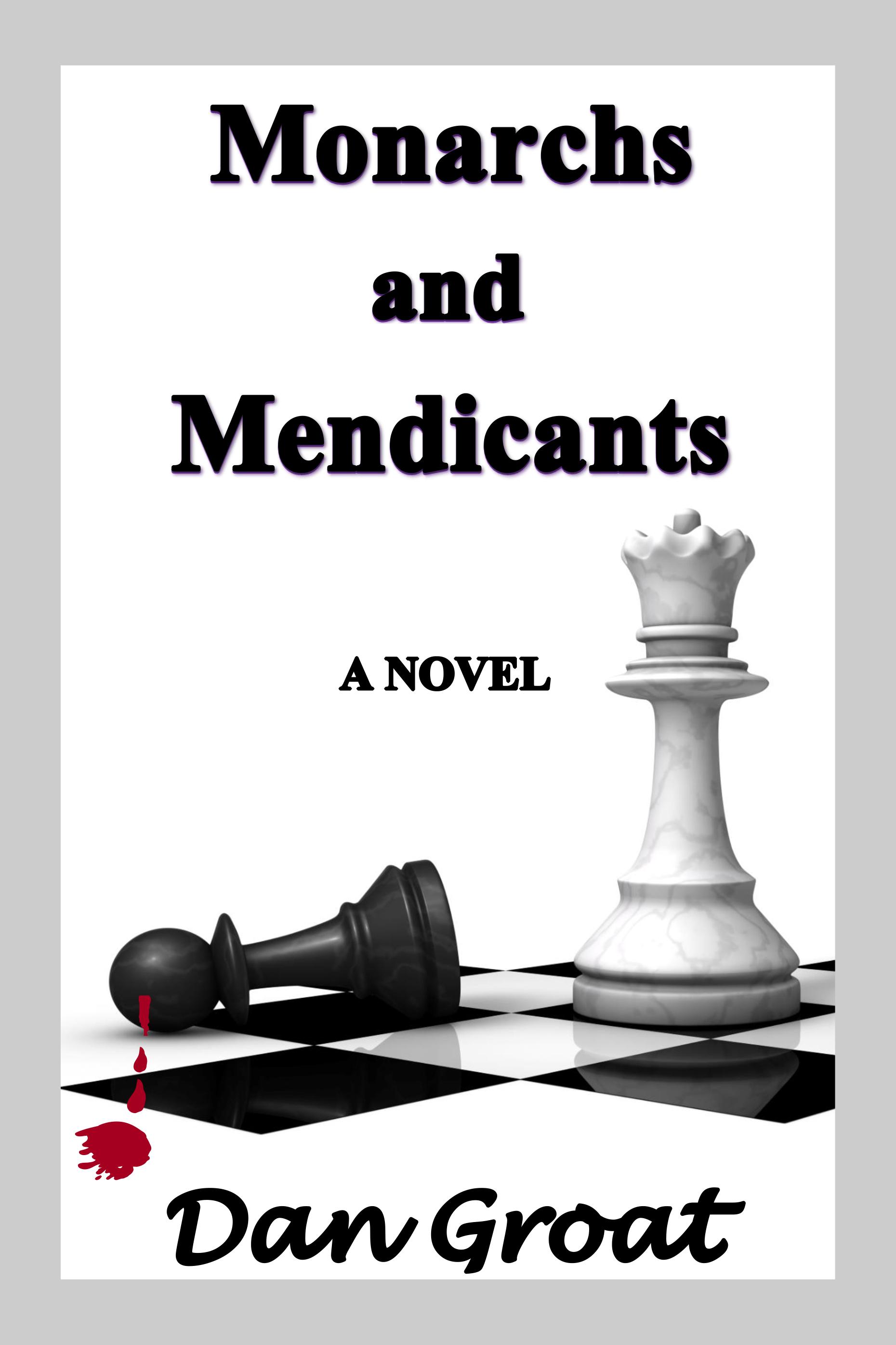 Monarchs and Mendicants