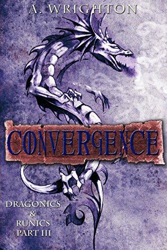 Convergence: Dragonics & Runics Part III