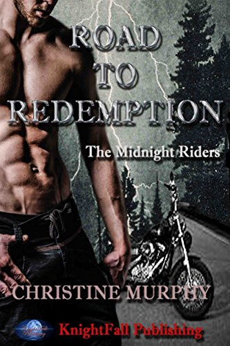 Road To Redemption: The Midnight Riders Series