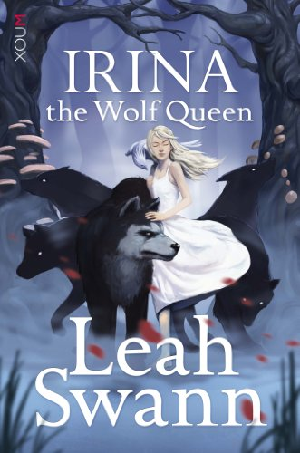 IRINA THE WOLF QUEEN (THE RAGNOR TRILOGY Book 1)