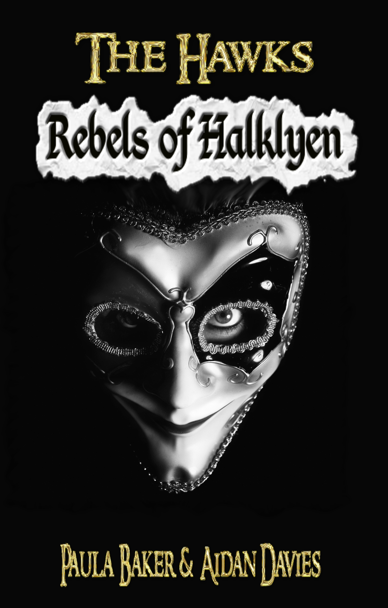 Rebels of Halklyen: The Hawks: Book One (Volume 1)