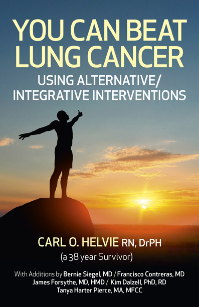 You Can Beat Lung Cancer: Using Alternative/Integrative Interventions.