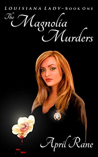 The Magnolia Murders: Louisiana Lady-Book One