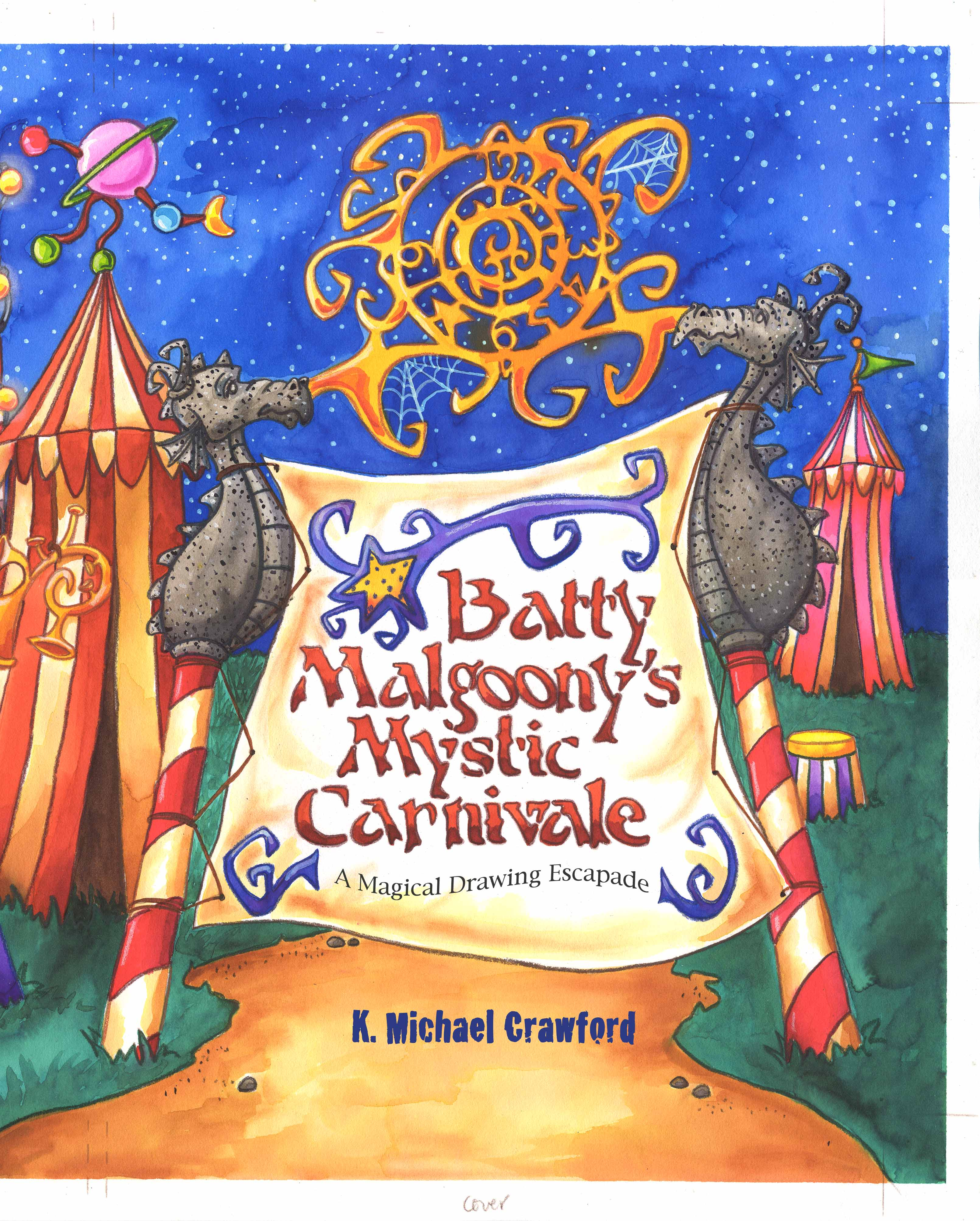 Batty Malgoony's Mystic Carnivale: A Magical Drawing Escapade