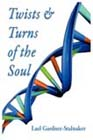 Twists and Turns of the Soul