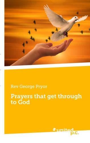 Prayers That Get Through to God