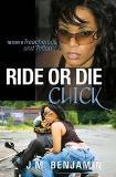 Ride Or Die Chick