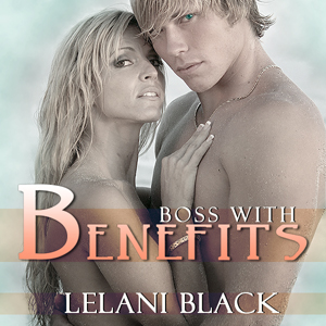 Boss With Benefits -- Audible Book version