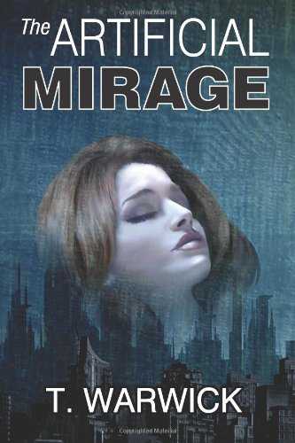The Artificial Mirage