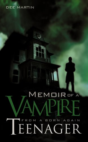 Memoir of a Vampire from a Born Again Teenager
