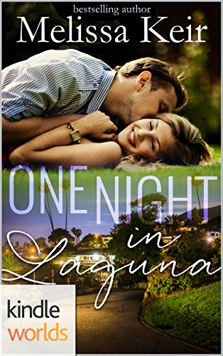Laguna Beach: One Night in Laguna (Kindle Worlds Novella) (Magical Matchmaker Book 2)
