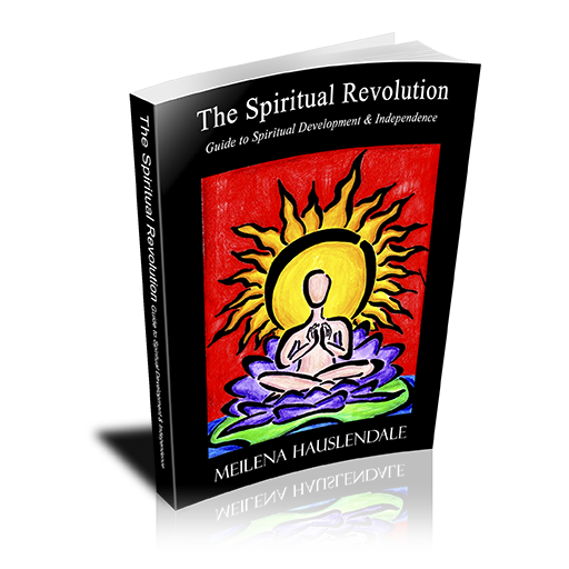 The Spiritual Revolution: Guide to Spiritual Development & Independence