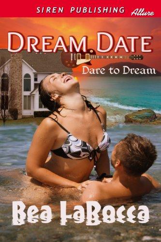 Dream Date [Dare to Dream] (Siren Publishing Classic)