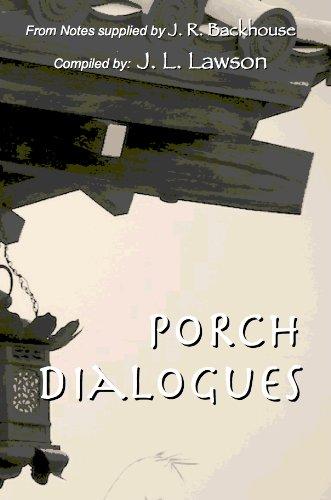Porch Dialogues