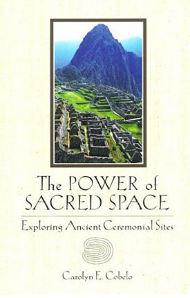 The Power of Sacred Space: Exploring Ancient Ceremonial Sites