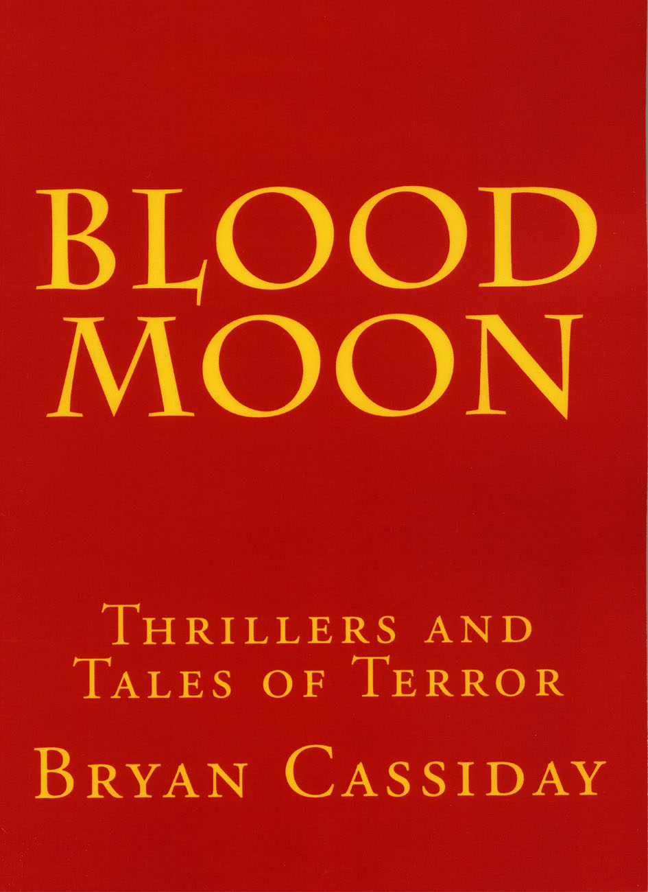 Blood Moon:  Thrillers and Tales of Terror