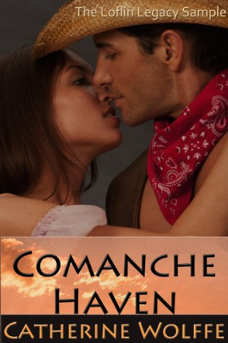 Comanche Haven: The Loflin Legacy Sample