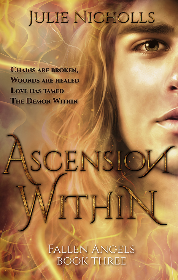 Ascension Within: A Story of Angels & Fallen-Angels (Fallen Angels Series Book 3)