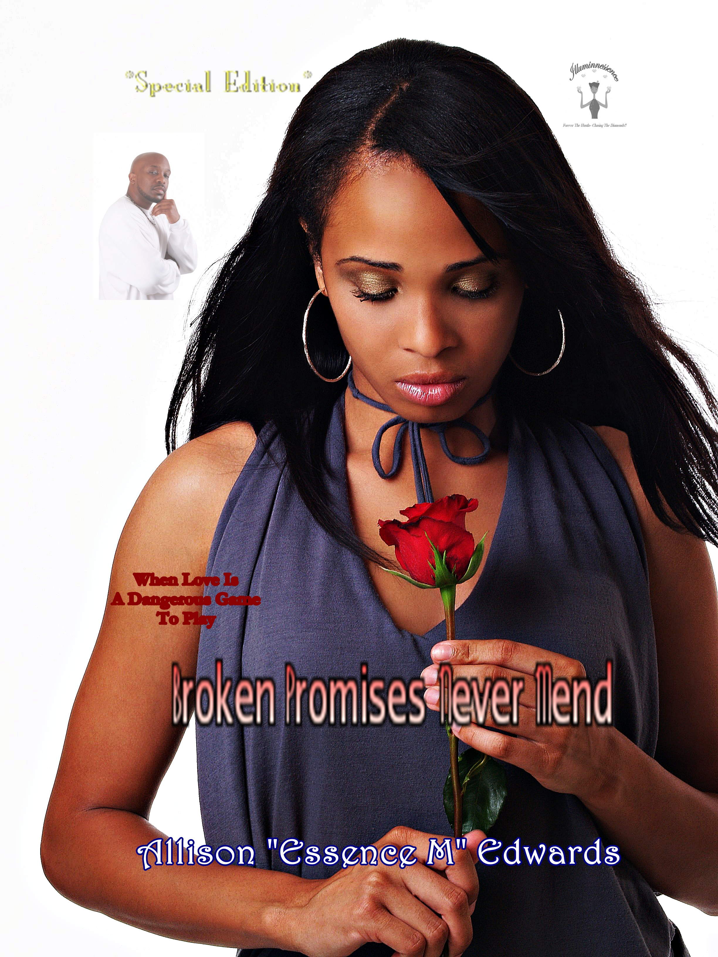 Broken Promises Never Mend *Special Edition*