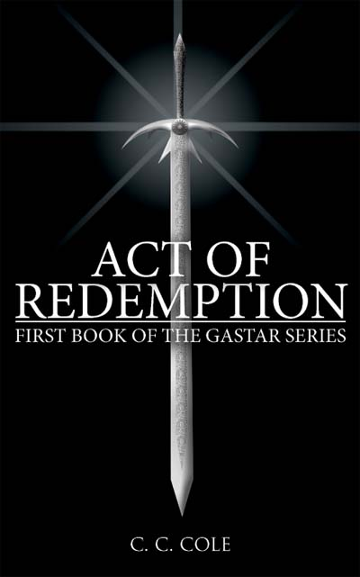The First Book of the Gastar Series: Act of Redemption