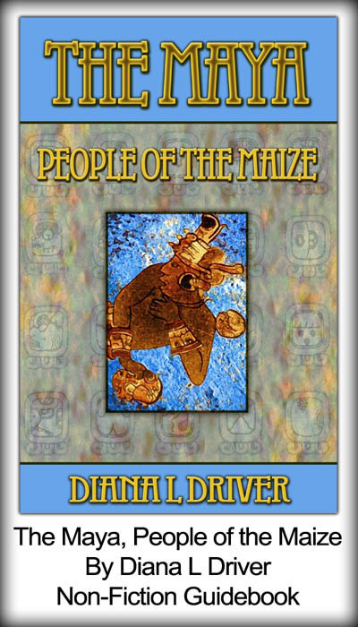 The Maya, People of the Maize