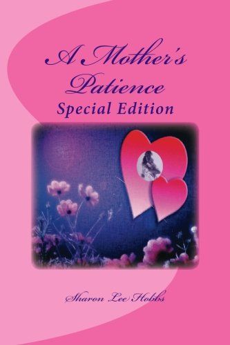 A Mother's Patience: Special Edition