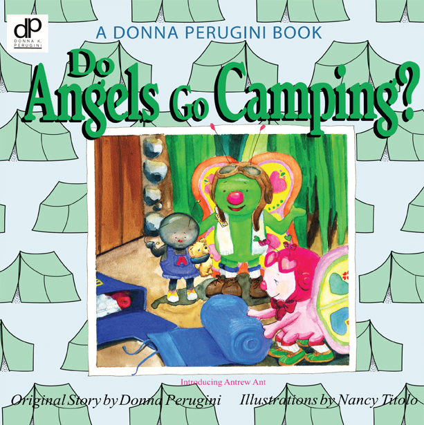 Do Angels Go Camping?