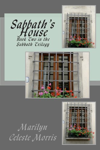 Sabbath's House: Book Two in the Sabbath Trilogy (Volume 2)