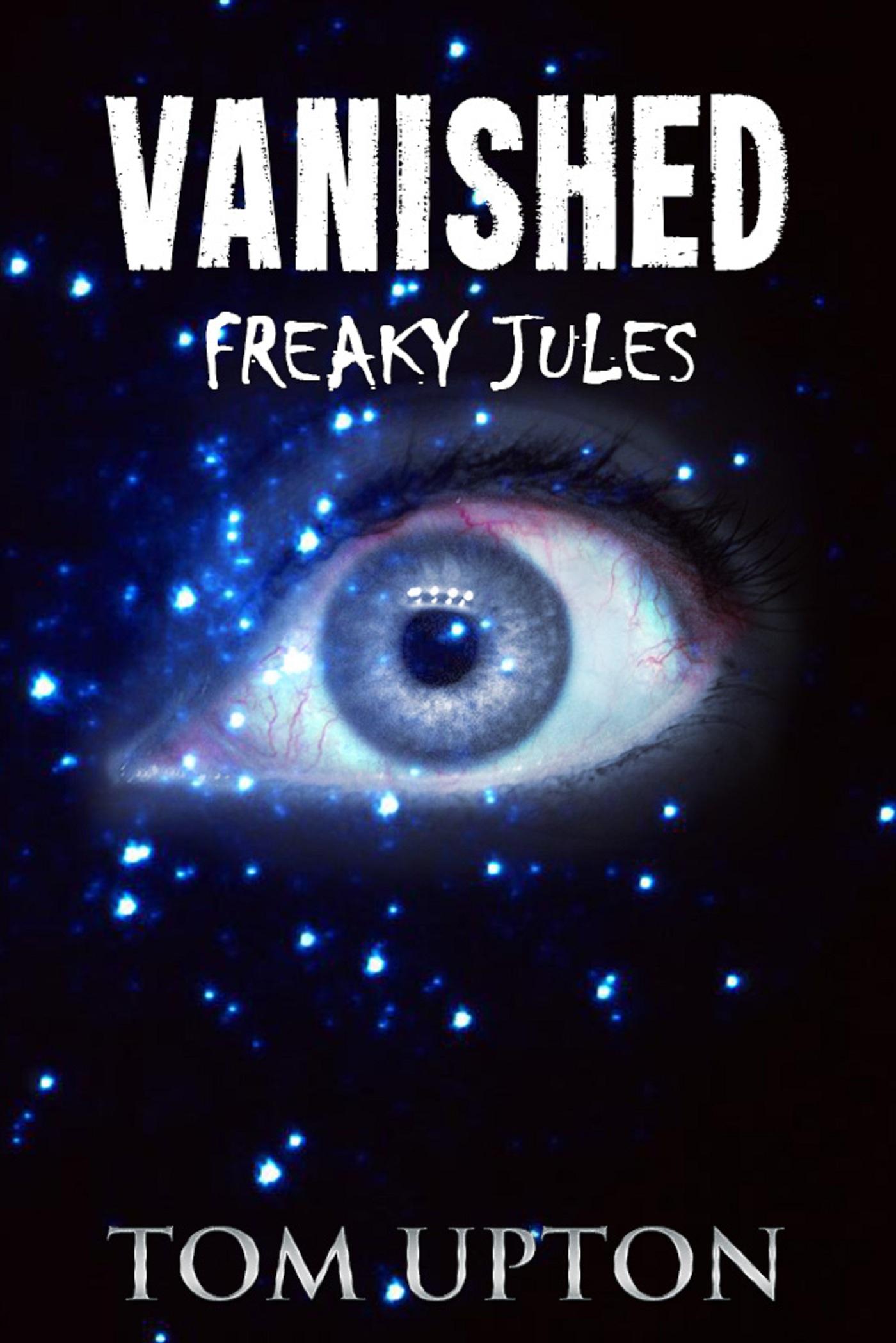 Freaky Jules #1  Vanished